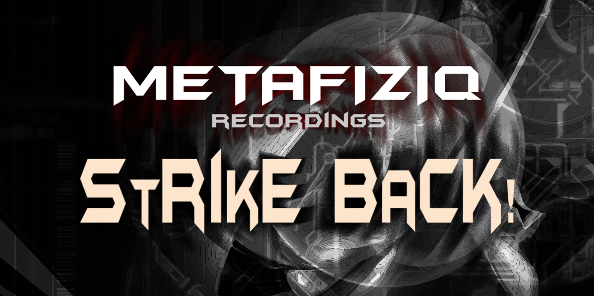 METAFIZIQ STRIKE BACK!