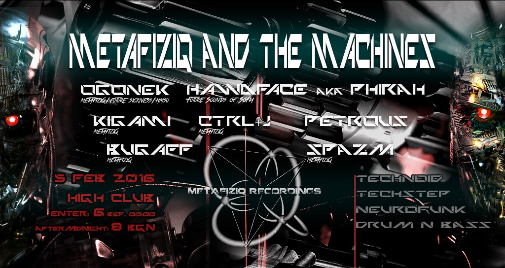 METAFIZIQ AND THE MACHINES | HIGH CLUB | 5 FEB 2016