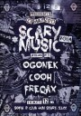 SCARY MUSIC vol.4 :: OGONEK & COOH & FREQAX