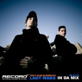 Dub Elements @ Lady Waks in da Mix (RADIO RECORD)
