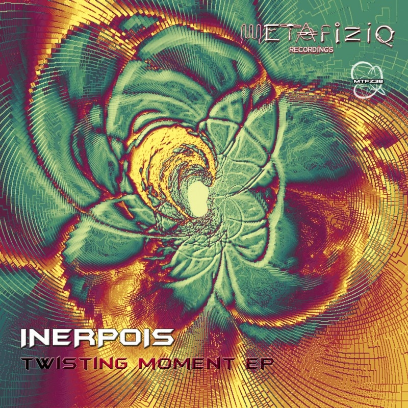MTFZ38 INERPOIS - Twisting Moment EP (2018)